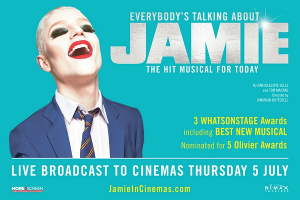 did-you-hear-everybody-s-talking-about-jamie-going-to-the-movies-with-live-screenings-from-the-west-end