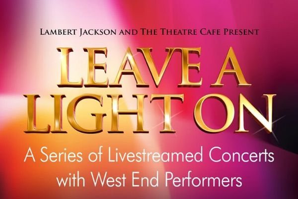 lambert-jackson-theatre-cafe-launch-series-of-live-streamed-concerts-in-reaction-to-theatre-shutdown