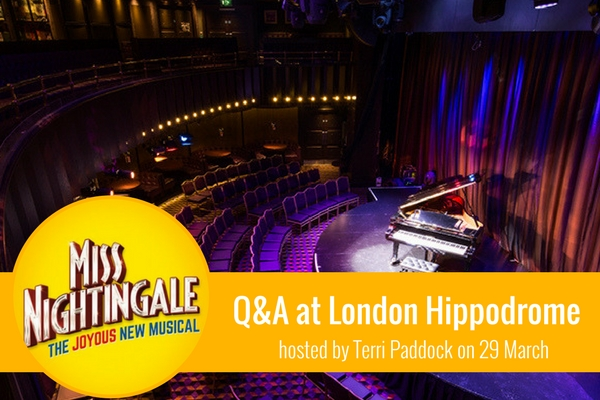 join-faves-founder-terri-paddock-for-miss-nightingale-post-show-q-a-at-london-hippodrome
