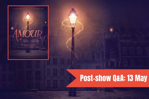 join-faves-founder-terri-to-quiz-the-director-cast-of-michel-legrand-s-amour