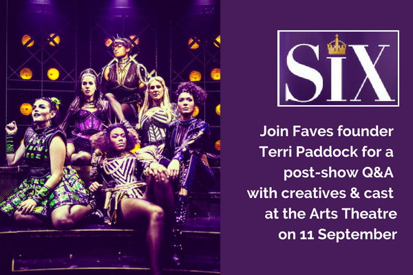 join-faves-founder-terri-for-six-post-show-q-a-on-11-september