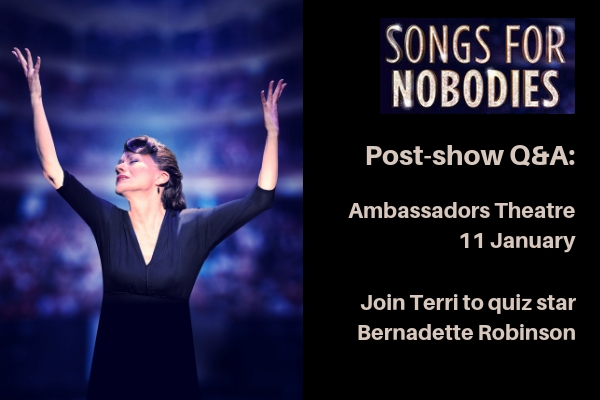 join-faves-founder-terri-to-quiz-bernadette-robinson-about-her-one-woman-tour-de-force-in-songs-for-nobodies