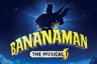 Today's second comic book musical: Matthew McKenna leads Bananaman. Who's joining him?