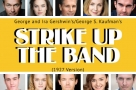 Have you seen who's playing who in the Gershwins' Strike Up The Band?