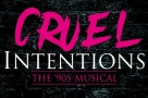 Immersive 90s musical Cruel Intentions will get its UK premiere at the 2019 Edinburgh Fringe