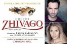 UK concert premiere of Doctor Zhivago will star Ramin Karimloo & Celinde Schoenmaker