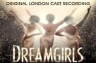 Update on cast recording: Dreamgirls is out on 12th May, available to pre-order now