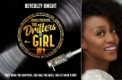 World premiere production of brand new musical The Drifters Girl will star Beverley Knight