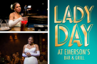 Critics are raving about...Lady Day at Emerson's Bar & Grill