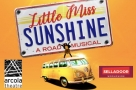 Warm weather is on the way as Off-Broadway musical Little Miss Sunshine heads to London's Arcola Theatre in March 2019 before touring