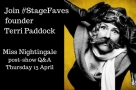 Join Faves founder Terri Paddock for Miss Nightingale post-show Q&A, 13 April