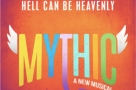 Heaven sent? US musical Mythic gets its world premiere at Charing Cross