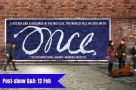 Post-show Q&A: Join Faves founder Terri on 12 Feb for Once The Musical on tour