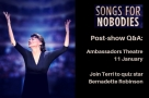 Join Faves founder Terri to quiz Bernadette Robinson about her one-woman 'tour de force' in Songs for Nobodies