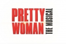West End opening of Pretty Woman The Musical is set for Valentine's Day 2020