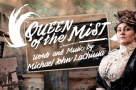 Acclaimed UK premiere production of Michael John LaChuisa's musical Queen of the Mist transfers to Charing Cross Theatre