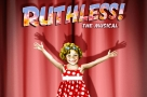 Off-Broadway cult-hit comedy Ruthless The Musical finally arrives in London