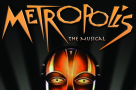 All Star Productions announces first London revival of METROPOLIS