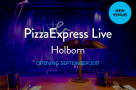 Pizza Express will open new entertainment venue in London