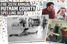 Are you ready, spellers? Here's who's competing in The 25th Annual Putnam County Spelling Bee at Drayton Arms