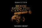 "WATCH:  #HamiltonHumpDay - Mobb Deep release ""Boom Goes The Cannon"" for #HamilDrop"