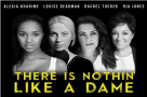 There's Nothin' Like a Dame: Louise Dearman, Ria Jones, Alexia Khadime & Rachel Tucker celebrate 100 years of women in theatre