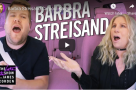 WATCH: Barbra Streisand joins James Corden in Carpool Karaoke