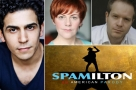 In the room where the parody is: Liam Tamne, Sophie Louise-Dann & Damian Humbley star in Spamilton