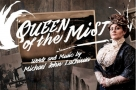 Michael John LaChiusa's Queen of the Mist receives professional UK premiere at Jack Studio Theatre