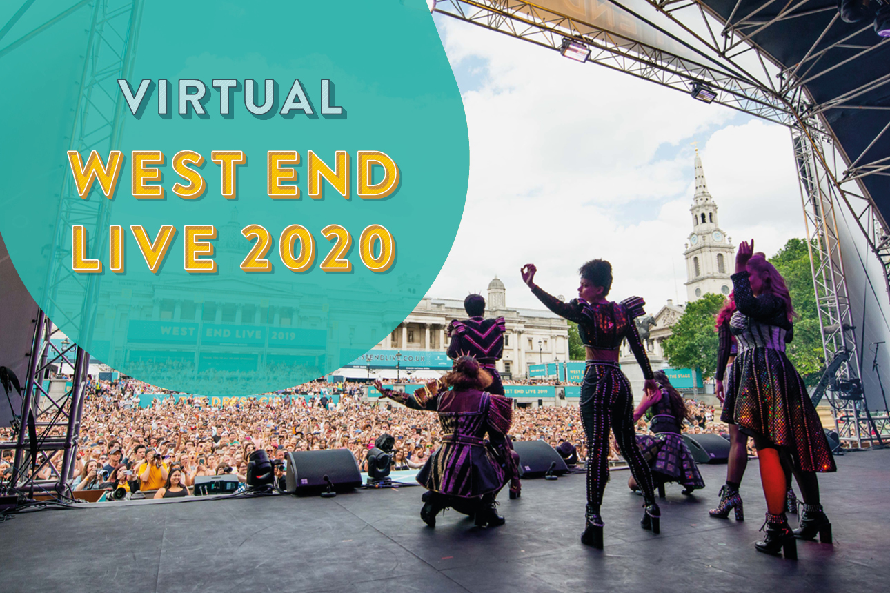 it-won-t-be-in-trafalgar-square-but-a-virtual-version-of-west-end-live-will-take-place-in-june