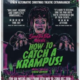 How to Catch a Krampus, Sink the Pink at the Pleasance 2018. © Kate Bones