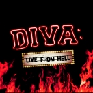 Diva: Live From Hell