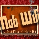 Mob Wife, A Mafia Comedy