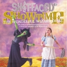 Shit-faced Showtime:  The Wonderful Wizard of Oz