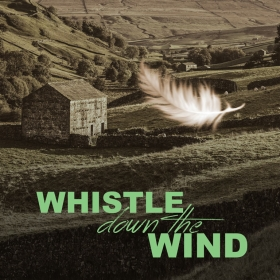 whistle-down-the-wind