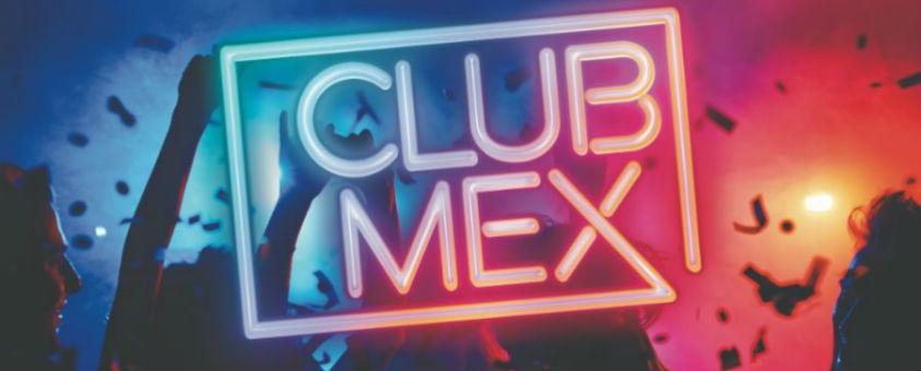 Win tix to Club Mex at Hope Mill Theatre
