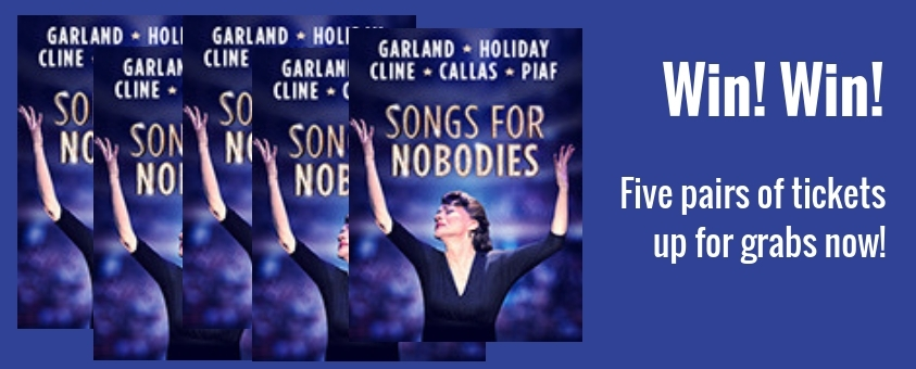 Win West End tickets to Songs for Nobodies