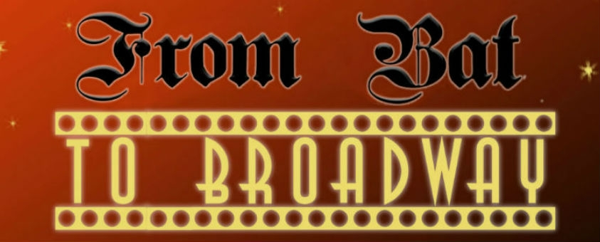 Win tickets to From Bat to Broadway